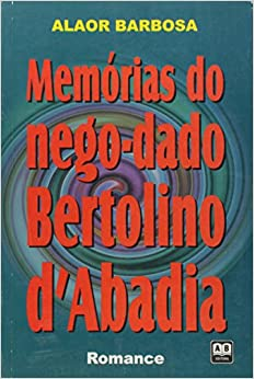 Book Memorias Do Nego-Dado - Bertolino D Abadia