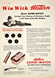 1934 Ad WEstern Super-Match .22 Long Rifle Cartridges Winchester Bullets Shot - Original Print Ad