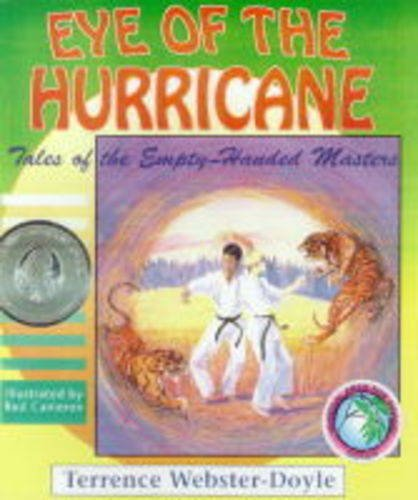 Eye of the Hurricane (Tales of the Empty Handed Master) (Eye Of A Hurricane)