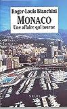 Monaco: Une affaire qui tourne (French Edition)