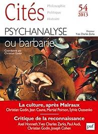 Cités 2013 - N° 54 - Psychanalyse ou barbarie par Revue Cités