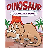Dinosaur Coloring Book (Dinosaur Coloring and Art Book Series)