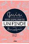 https://libros.plus/guia-no-aburrida-para-disfrutar-de-un-fin-de-en-barcelona/
