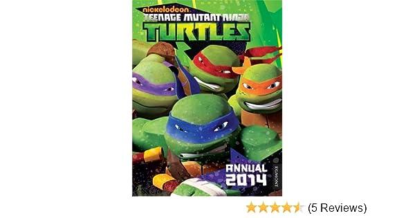 Teenage Mutant Ninja Turtles Annual 2014: 9781405267632 ...