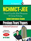 NCHMCT-JEE: National Council for Hotel Management and Catering Technology Joint Entrance Exam (Previous Years Papers)