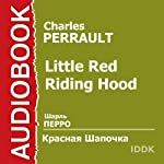 Little Red Riding Hood [Russian Edition] | Charles Perrault