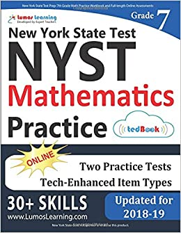 New York State Test Prep 7th Grade Math Practice Workbook And Full Length Online Assessments NYST Study Guide Paperback October 23 2017