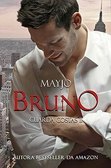 BRUNO (Guarda-Costas - Livro 2) por [MAYJO]