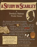 img - for A Study in Scarlet : a Sherlock Holmes Murder Dossier / Based on the Story by Sir Arthur Conan Doyle ; Planned and Edited by Simon Goodenough book / textbook / text book