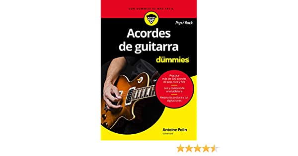 Acordes de guitarra pop/rock para Dummies eBook: Antoine Polin, Paula González Fernández: Amazon.es: Tienda Kindle