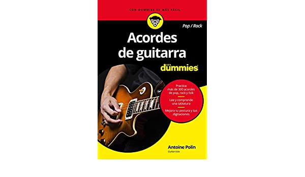 Acordes de guitarra pop/rock para Dummies: Antoine Polin: 9788432903625: Amazon.com: Books