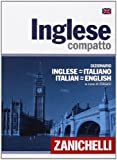 img - for Inglese compatto. Dizionario inglese-italiano, italiano-inglese. Compact Italian and English Dictionary (Italian Edition) book / textbook / text book