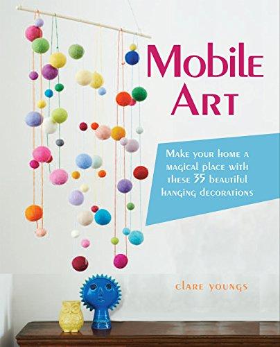 Review Mobile Art: 35 Beautiful