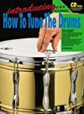 Introducing How to Tune the Drums, Steve Sher, 1875726047