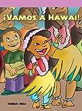 Â¡Vamos a Hawaii!, Therese Shea, 1404270043