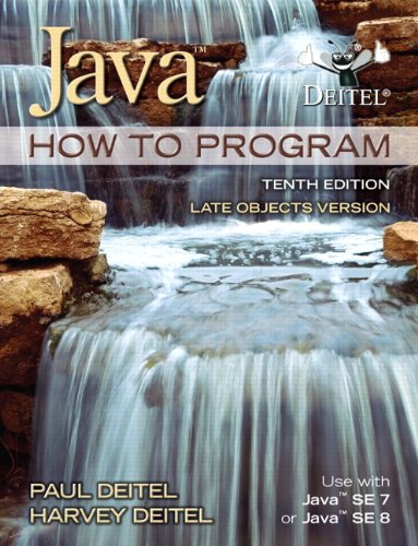 Java How To Program (late objects) (10th Edition) by Pearson