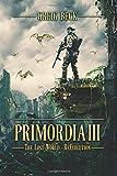 Primordia 3: The Lost World-Re-Evolution