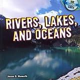 Rivers, Lakes, and Oceans, Jason D. Nemeth, 1448863007