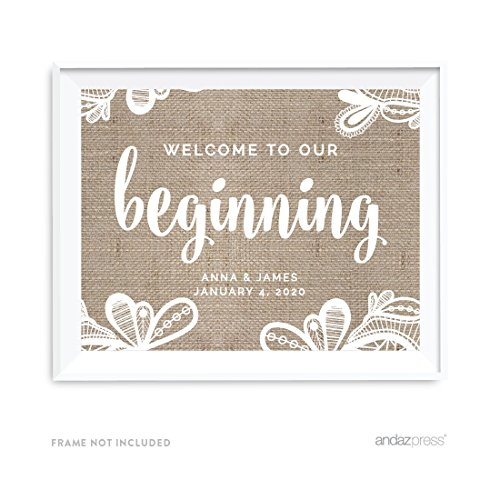 Andaz Press Burlap Lace Print Wedding Collection, Personalized Party Signs, Welcome to our Beginning, 8.5x11-inch, 1-Pack, Custom Made Any Name