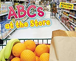 ABCs at the Store (Everyday Alphabet) by [Rissman, Rebecca]