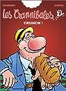 Les Crannibales, tome 7 : Crunch ! par Zidrou