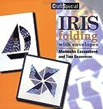 Iris Folding with Envelopes, Maruscha Gaasenbeek and Tine Beauveser, 9058772047