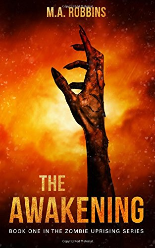 Read Online The Awakening: Book One in the Zombie Uprising Series (Volume 1) pdf