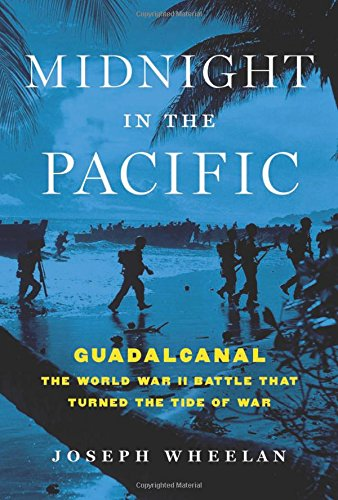 Image of Midnight in the Pacific: Guadalcanal--The World War II Battle That Turned the Tide of War