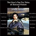 The Year's Top Ten Tales of Science Fiction 3 | Damien Broderick,Yoon Ha Lee,Ian R MacLeod,Sean McMullen,Allen M Steele,Robert Reed,Peter Watts