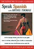 Speak Spanish with Michel Thomas (Speak... with Michel Thomas)