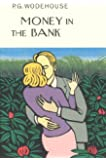 Money In The Bank (Everyman's Library P G WODEHOUSE)