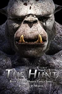 The Hunt (Unseen Things) (Volume 2)