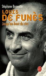 Louis de Funès : Jusqu'au bout du rire par Stéphane Bonnotte