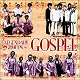 : Legendary Groups Of Gospel