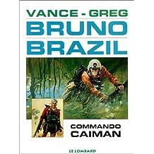 Bruno Brazil 02 Commando Caïman