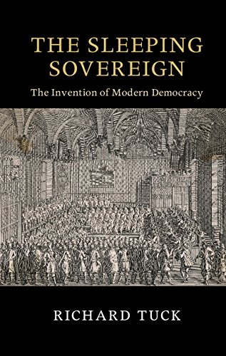 The Sleeping Sovereign: The Invention of Modern Democracy (The Seeley Lectures)