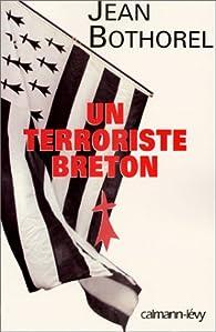 Un terroriste breton par Jean Bothorel