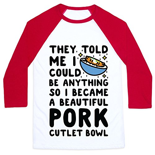Price comparison product image LookHUMAN I Became a Beautiful Pork Cutlet Bowl White / Red Medium Mens / Unisex Baseball Tee by