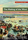 img - for The Making of the West, Volume 2: Since 1500: Peoples and Cultures book / textbook / text book