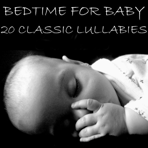 Bedtime for Baby: 20 Classic Lullabies