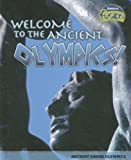 Welcome to the Ancient Olympics!, Jane Bingham, 1410928896