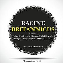 Britannicus Performance Auteur(s) : Jean Racine Narrateur(s) : Robert Hirsch, Annie Ducaux, Michel Bernardy, François Chaumette, René Arrieu, D. Gence