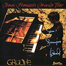Groove by Jean-Francois Groulx (1997-11-18)