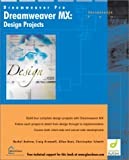 Dreamweaver MX : Design Projects, Glasshaus Author Team Staff, 1904151272