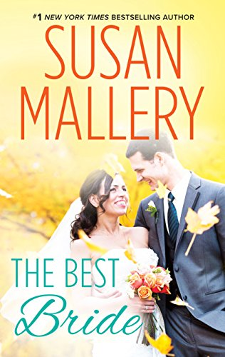 The Best Bride (Hometown Heartbreakers) by [Mallery, Susan]