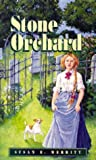 The Stone Orchard, Susan E. Merritt, 1551250306