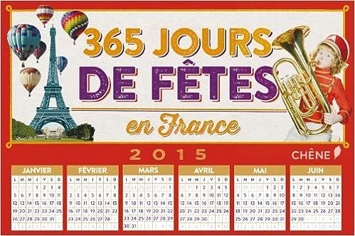Livre 365 jours de fêtes en France, 2015 pdf, epub