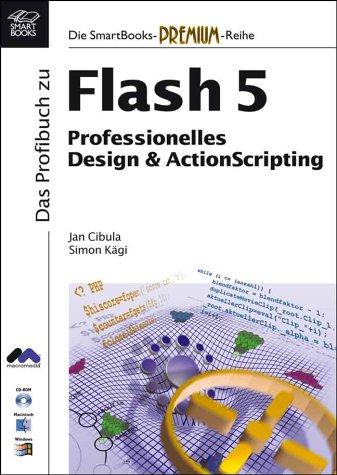 Das Profibuch zu Macromedia Flash 5