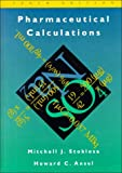 Pharmaceutical Calculations, Stoklosa, Mitchell J. and Ansel, Howard C., 0683080016