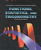Functions, Statistics, and Trigonometry (UCSMP - University of Chicago School Mathematics Project)
